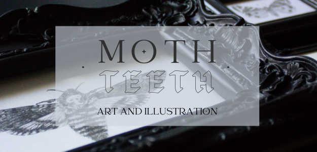 Moth.Teeth