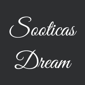 Sooticas Dream